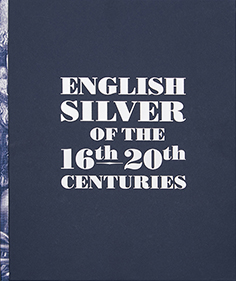 English Silver of the 16th-20th Centuries. The Collection of the Moscow Kremlin Museums